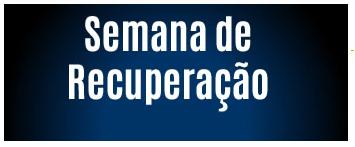 Semana_de_Recupera%C3%A7%C3%A3o.png